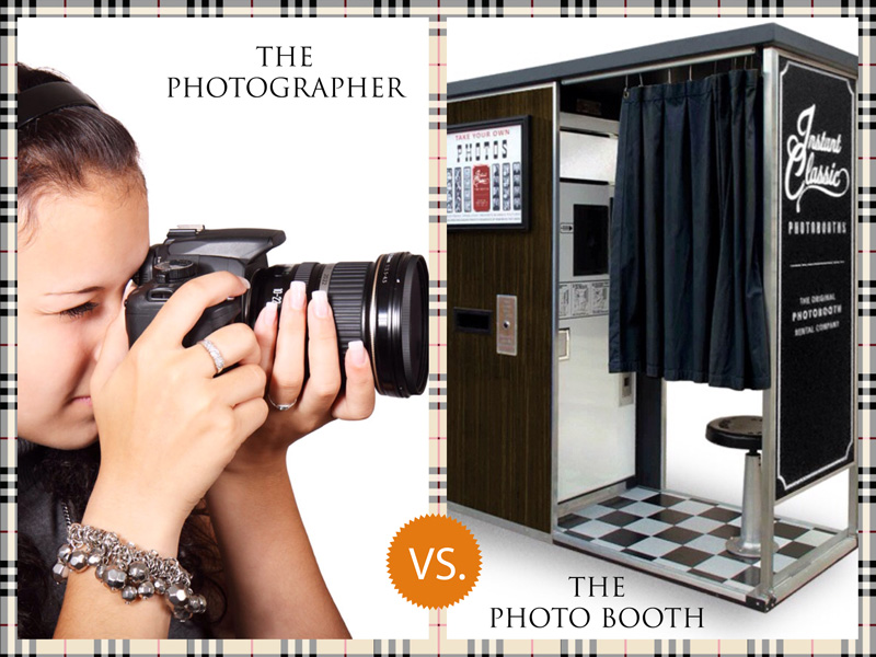 Hire a Photo Booth or a Photographer? Why Not Both!