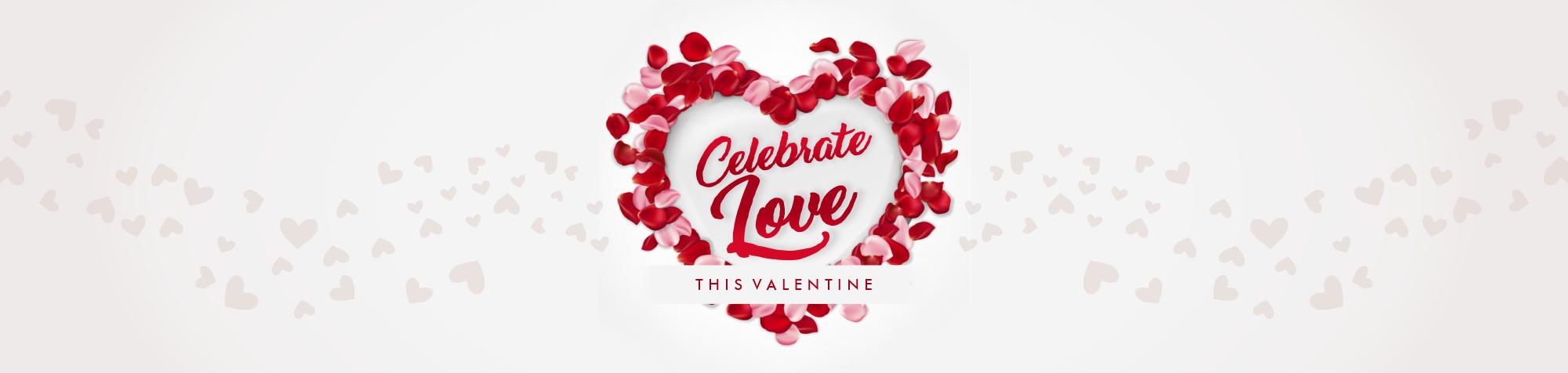 Celebrate Love This Valentine